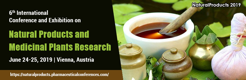 6th International Conference and Exhibition on Natural Products and Medicinal Plants Research, Vienna, Austria