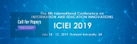2019 4th International Conference on Information and Education Innovations (ICIEI 2019)