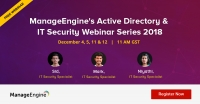 ManageEngine's Free Active Directory & IT Security webinar series