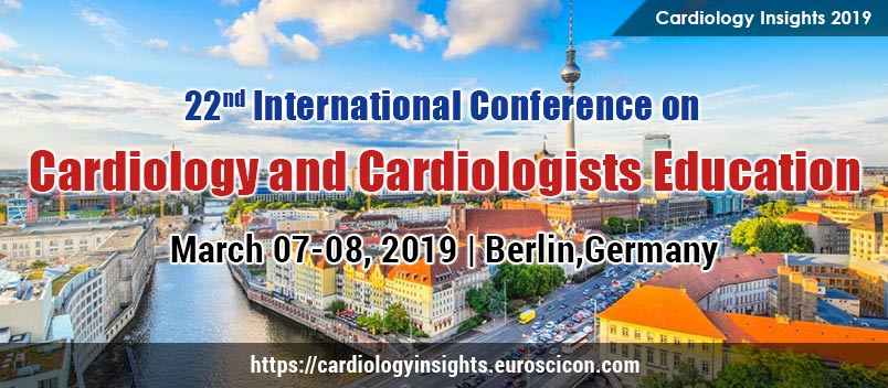 22nd International Conference on  New Horizons in Cardiology & Cardiologists Education, Berlin, Germany