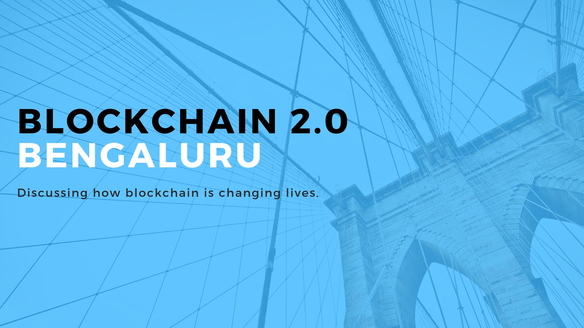 Blockchain 2.0 Summit Bangalore, Bangalore, Karnataka, India