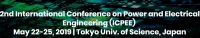 2019 2nd International Conference on Power and Electrical Engineering (ICPEE 2019)