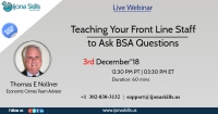 Teaching Your Front Line Staff to Ask BSA Questions