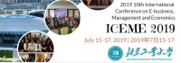 2019 10th International Conference on E-Business, Management and Economics (ICEME 2019)