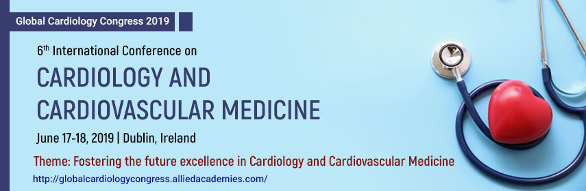6th International Conference on Cardiology and Cardiovascular Medicine, Dublin, Ireland