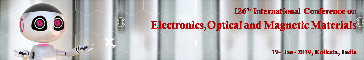 126th International Conference on Electronics,Optical and Magnetic Materials, Kolkata, West Bengal, India