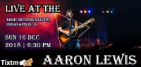 Aaron Lewis Tickets, Eight Seconds Saloon - Indianapolis - IN, Sun 16 Dec 2018 at 06:30 PM