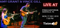 Amy Grant & Vince Gill Tickets, Ryman Auditorium - Nashville - TN, Mon 17 Dec 2018 at 07:30 PM