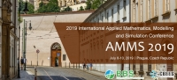 2019 International Applied Mathematics, Modelling and Simulation Conference (AMMS 2019)