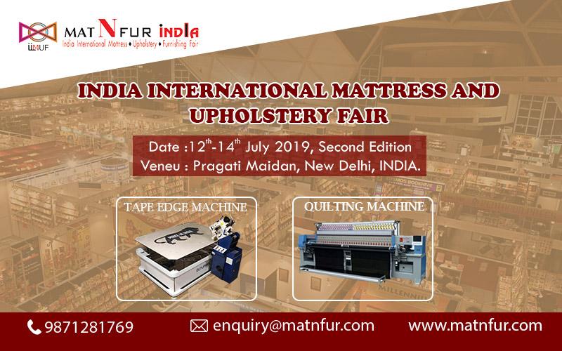 IIMUF INDIA INTERNATIONAL MATTRESS UPHOLSTERY FAIR, New Delhi, Delhi, India