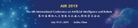 The 4th International Conference on Artificial Intelligence and Robots (AIR 2019)