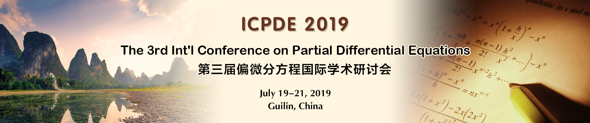 The 3rd Int'l Conference on Partial Differential Equations (ICPDE 2019), Guilin, Guangxi, China