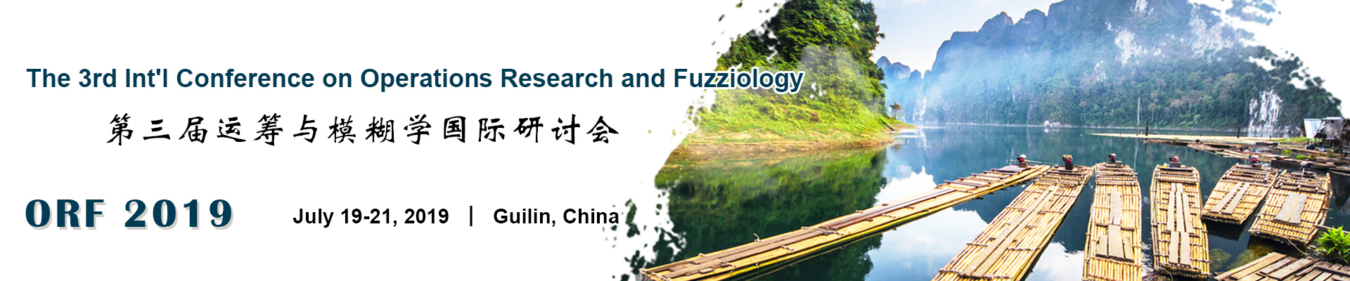 The 3rd Int'l Conference on Operations Research and Fuzziology (ORF 2019), Guilin, Guangxi, China