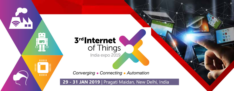 3rd Internet Of Things India Expo 2019, New Delhi, Delhi, India
