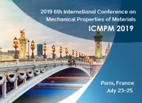 2019 6th International Conference on Mechanical Properties of Materials (ICMPM 2019)