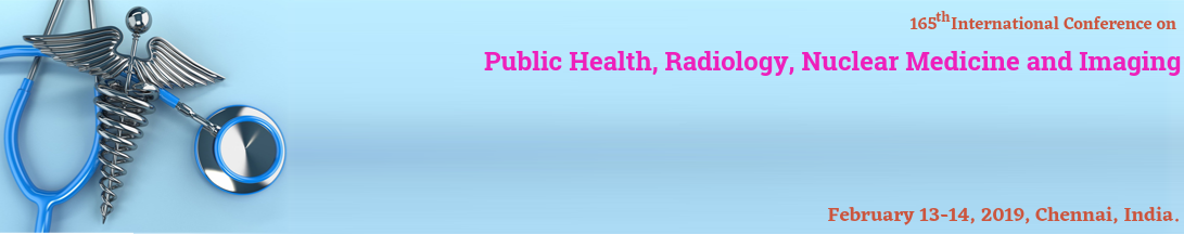 IOSRD - 165th International Conference on Public health, Radiology, Nuclear medicine, & Imaging, Chennai, Tamil Nadu, India