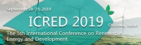 2019 5th International Conference on Renewable Energy and Development (ICRED 2019)