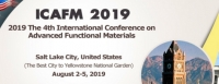 2019 The 4th International Conference on Advanced Functional Materials (ICAFM 2019)