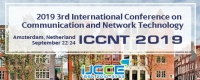 2019 3rd International Conference on Communication and Network Technology (ICCNT 2019)