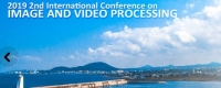 2019 2nd International Conference on Image and Video Processing (ICIVP 2019)