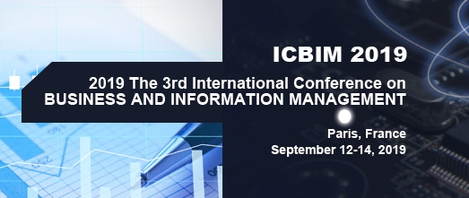 2019 The 3rd International Conference on Business and Information Management (ICBIM 2019), Paris, France