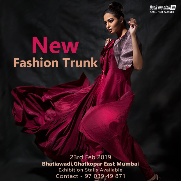 New Fashion Trunk Exhibition Sale at Mumbai - BookMyStall, Mumbai, Maharashtra, India