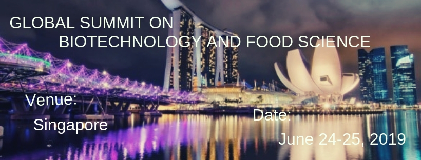 GLOBAL SUMMIT ON BIOTECHNOLOGY AND FOOD SCIENCE, Singapore
