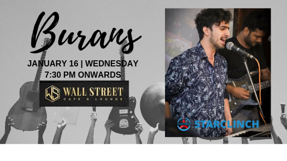 BURANS - Performing LIVE at 'Cafe Wall Street' Connaught Place, Central Delhi, Delhi, India