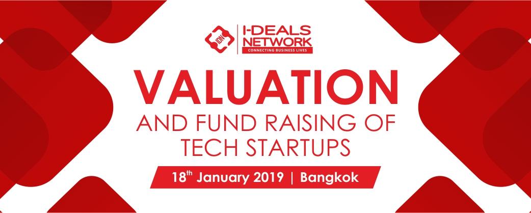 Valuation & Fund Raising of Tech Startups Workshop | 18th Jan | Bangkok, Thailand, Bangkok, Thailand