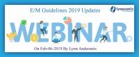 E/M Guidelines 2019 Updates