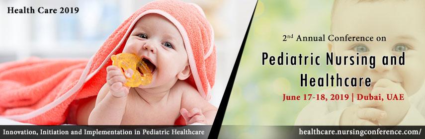 2nd Annual Conference on Pediatric Nursing and Healthcare, UAE, Dubai, United Arab Emirates