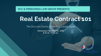 DCC & PereGonza Law Present: Real Estate Contract 101 The Do's and Don'ts of the Real Estate Game