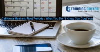 Live Webinar on California Meal and Rest Periods: What You Don't Know Can Cost You