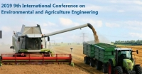 2019 9th International Conference on Environmental and Agriculture Engineering (ICEAE 2019)