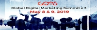 Global Digital Marketing Summit e3 - May 8th & 9th,2019