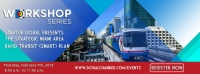 Presenting the Strategic Miami Area Rapid Transit (SMART) Plan