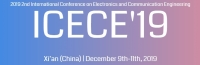 2019 2nd International Conference on Electronics and Communication Engineering (ICECE 2019)