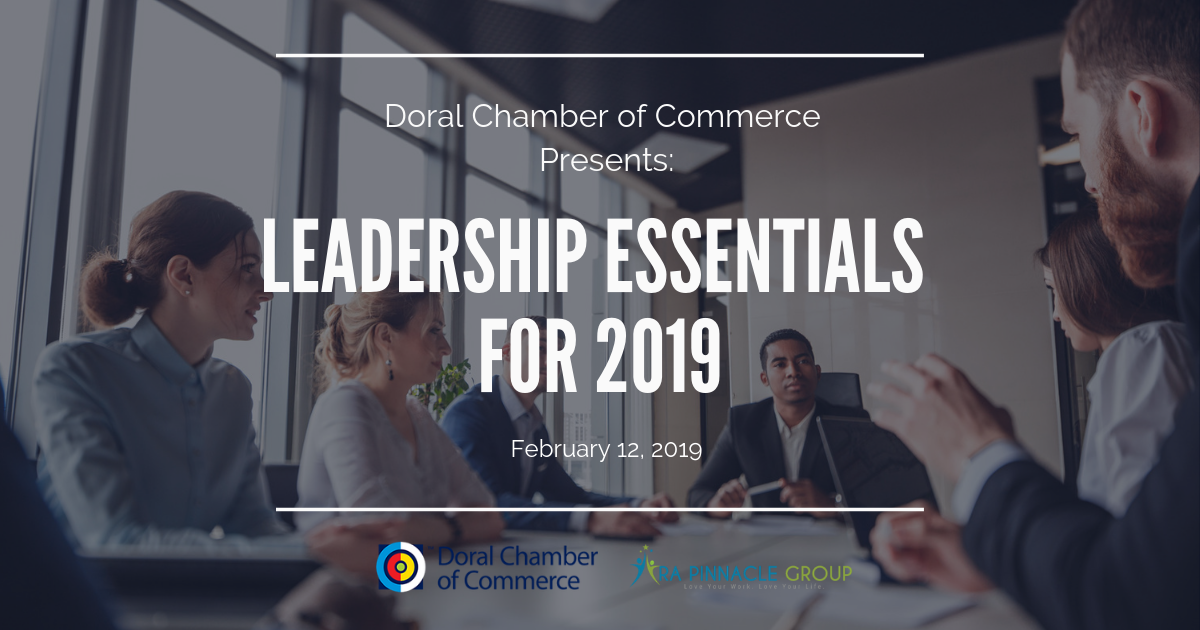 Doral Chamber of Commerce  Leadership Essentials for 2019, Doral, Florida, United States