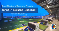 Doral Chamber of Commerce  Business Networking Lunch at Topgolf