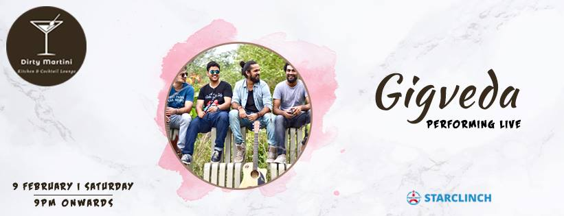Gigveda The Band - Performing LIVE at Dirty Martini, Hyderabad, Hyderabad, Andhra Pradesh, India