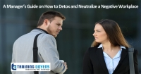 Live Webinar on Harassment, Bullying, Gossip, Confrontational and Disruptive Behavior : A Manager's Guide on How to Detox and Neutralize a Negative Workplace