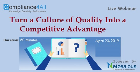 Turn a Culture of Quality Into a Competitive Advantage, Fremont, California, United States