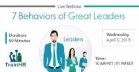 7 Behaviors of Great Leaders