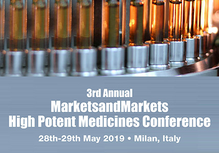 3rd Annual MarketsandMarkets High Potent Medicines Conference, Milan, Lombardia, Italy
