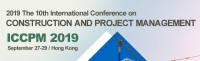 2019 The 10th International Conference on Construction and Project Management (ICCPM 2019)