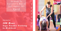 300 Hour Yoga Teacher Training in Rishikesh RYS300 (April)