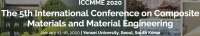 2020 The 5th International Conference on Composite Materials and Material Engineering (ICCMME 2020)