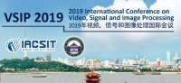 2019 International Conference on Video, Signal and Image Processing (VSIP 2019)