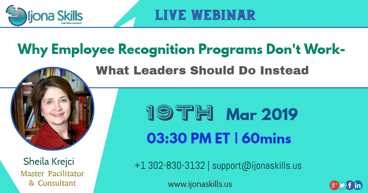 Why Employee Recognition Programs Don't Work- What Leaders Should Do Instea..., Middletown, Delaware, United States