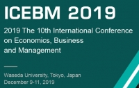 2019 The 10th International Conference on Economics, Business and Management (ICEBM 2019)